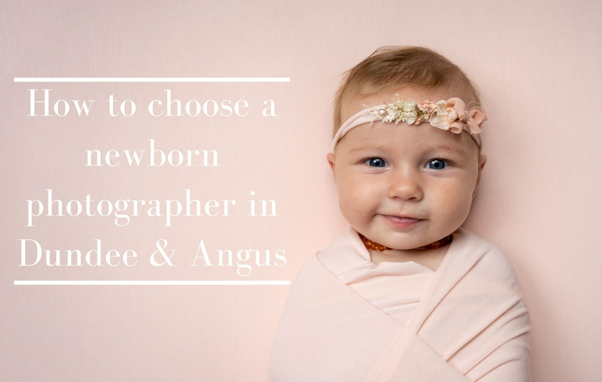 How to choose a newborn photographer in angus dundee gemma gray photography