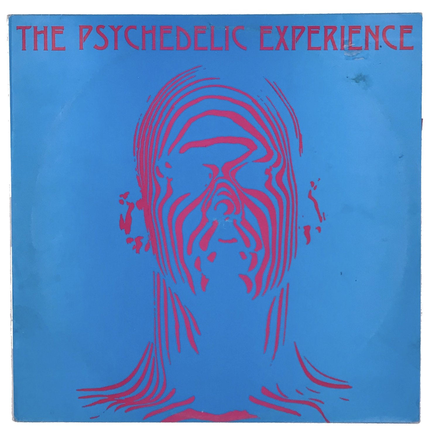 The Psychedelic Experience: The Ultimate Journey Through Late 60s  Psychedelia — Technique Records