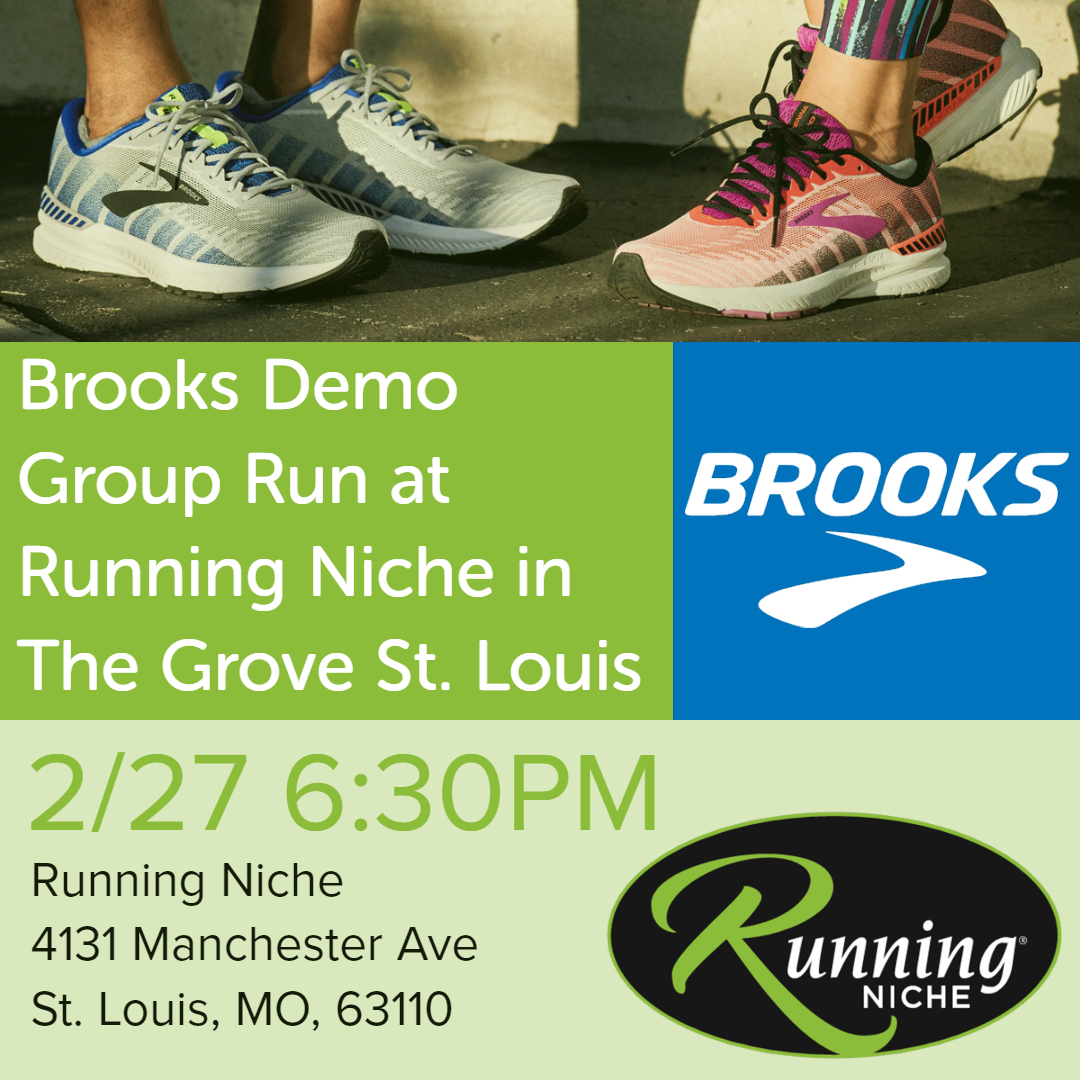149a43822 Brooks Running Demo at Running Niche in The Grove St. Louis - Weekly 5k Run/Walk  Group — Calendar — Upcoming Local Events St. Louis — Walking, Training, ...
