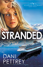 Stranded - Book 3 - Alaskan Courage series by Dani Pettrey