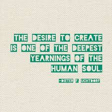 The Desire to Create quote