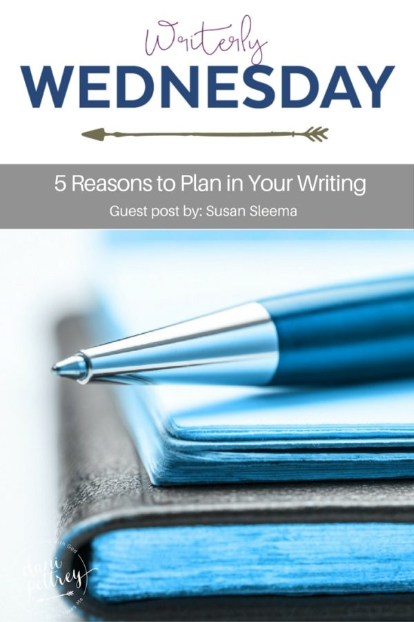 5 Reasons to Plan in your Writing