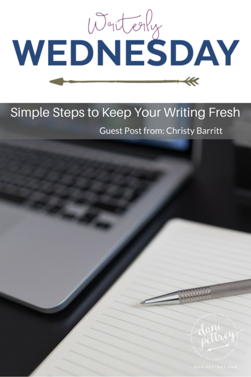 Simple Steps to Keep your Writing Fresh