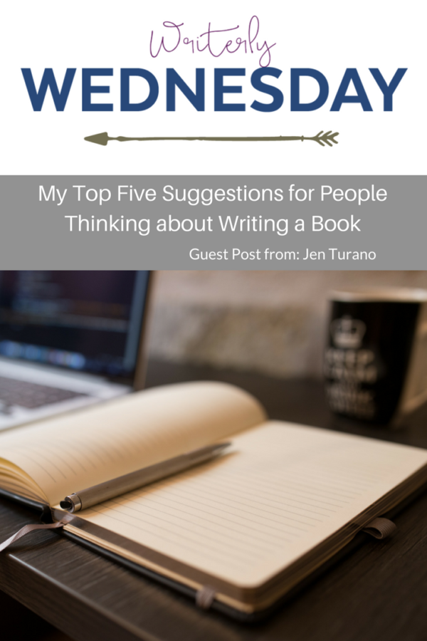 Top Five Suggestions for People Thinking about Writing a Book