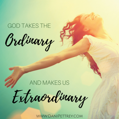 Alphabet for the Soul - E is for Extraordinary — Dani Pettrey
