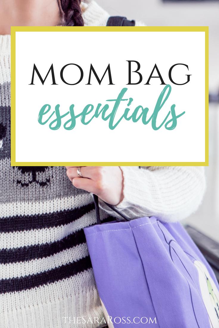 Mom Bag Essentials - thesaraross.com.png