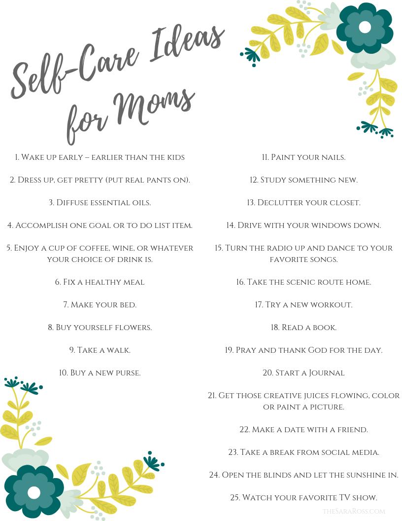 25 Self-Care Ideas for Moms. | www.thesaraross.com