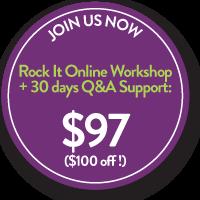 Rock it Online Workshop