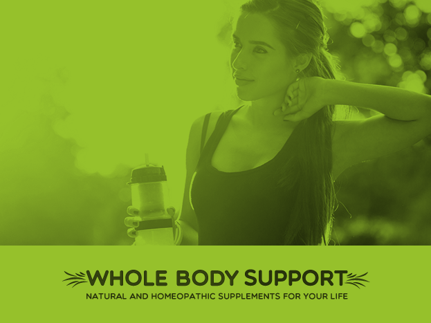 Whole Body Support - NATURAL AND HOMEOPATHIC SUPPLEMENTS