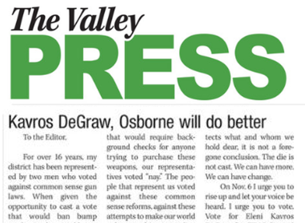 "Letter to the Editor: Kavros DeGraw, Osborne Will Do Better - ""It does matter who represents us. And we can have a real say in that. Change is possible."" Valley Press, October 25, 2018. READ MORE …"