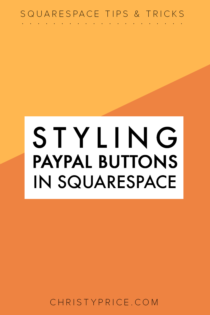 styling paypal buttons in squarespace.png