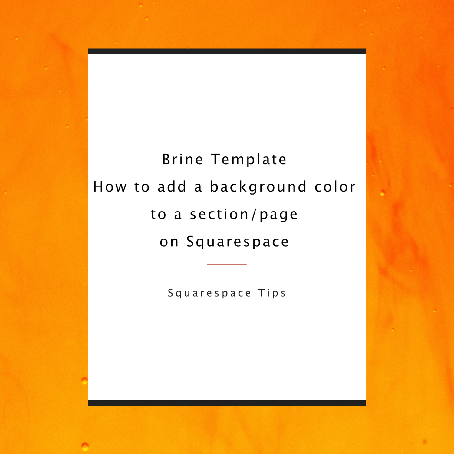 Brine Template How To Add A Background Color To A Section Or A Page On Squarespace Maia Hariton