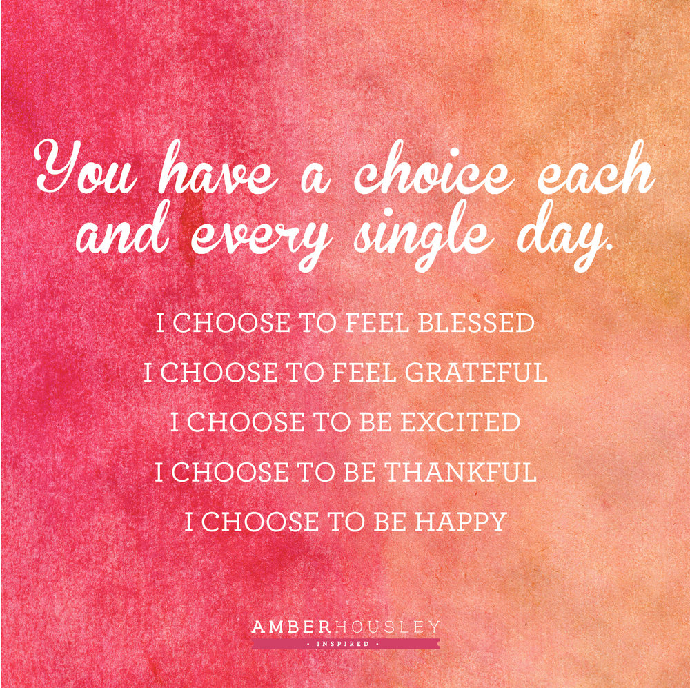 Choose-to-be-happy-quote-amber-housley
