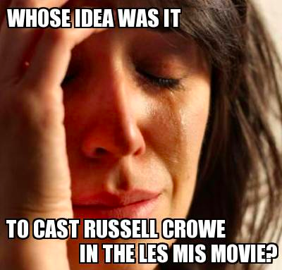 russell crowe les mis casting fail