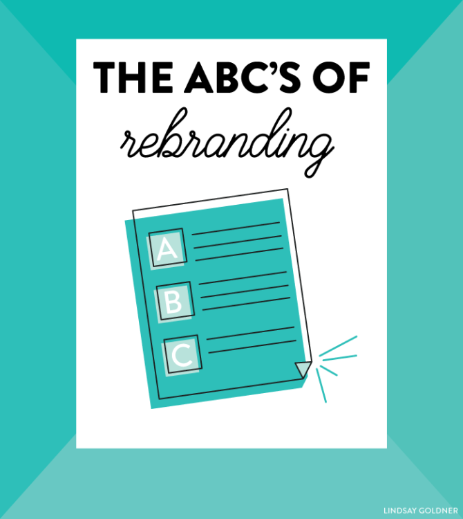 The ABC's of Rebranding // Lindsay Goldner