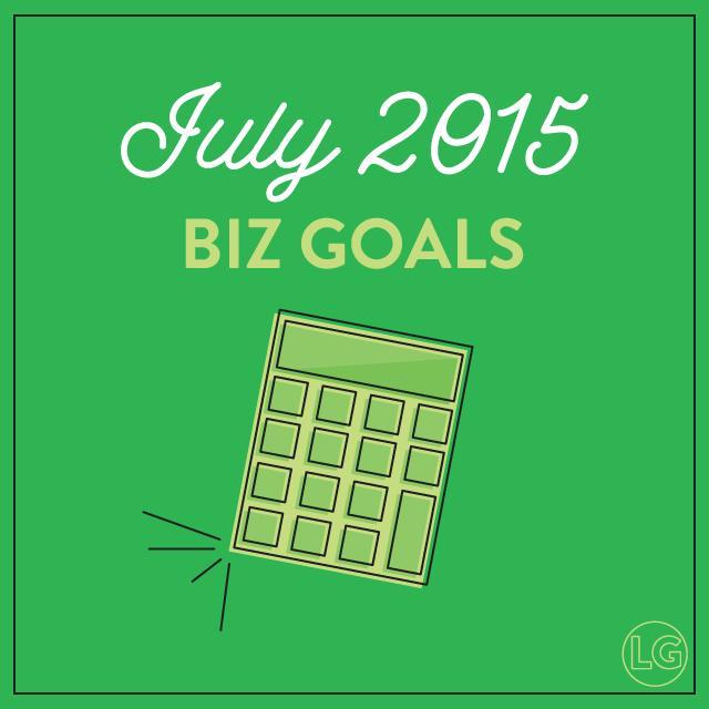 July 2015 Business Goals |  Lindsay Goldner
