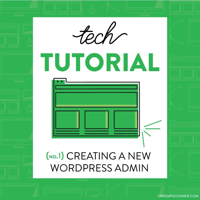 Tech tutorial 1: Creating a new WordPress Admin