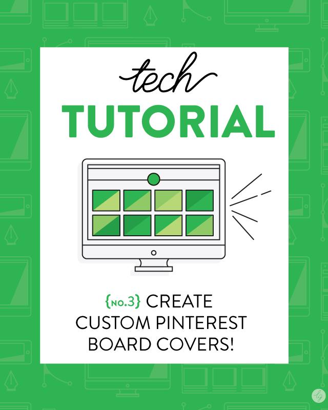 Tech Tutorial: Creating Custom Pinterest Board Covers – via Lindsay Goldner Creative