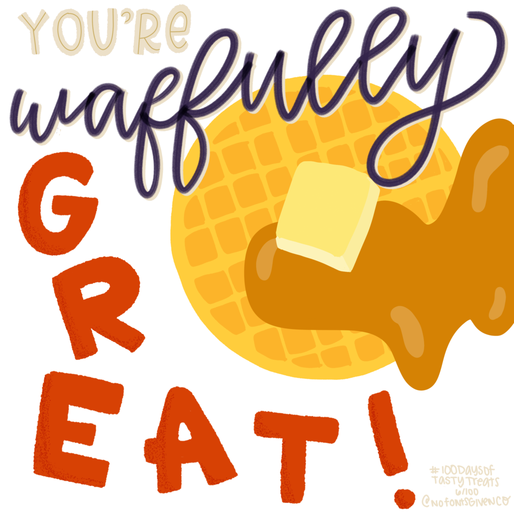 #100daysoftastytreats - Fun and punny (but calorie-free!) illustration + lettering for 100 days by Lindsay Goldner @ No Fonts Given Co