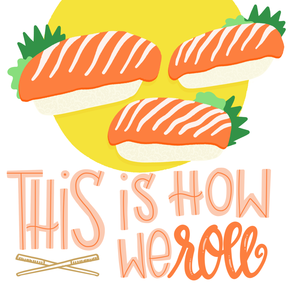 Sushi #100daysoftastytreats by Lindsay Goldner | No Fonts Given Co