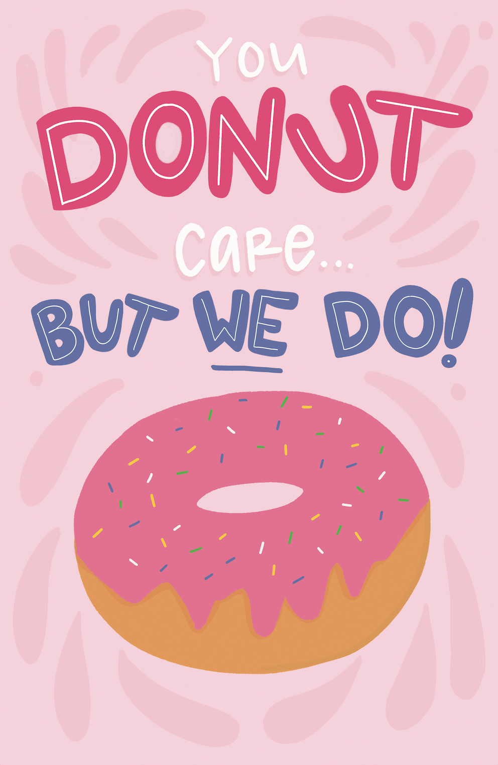 Protest poster design (also part of my #100daysoftastytreats series), 2018