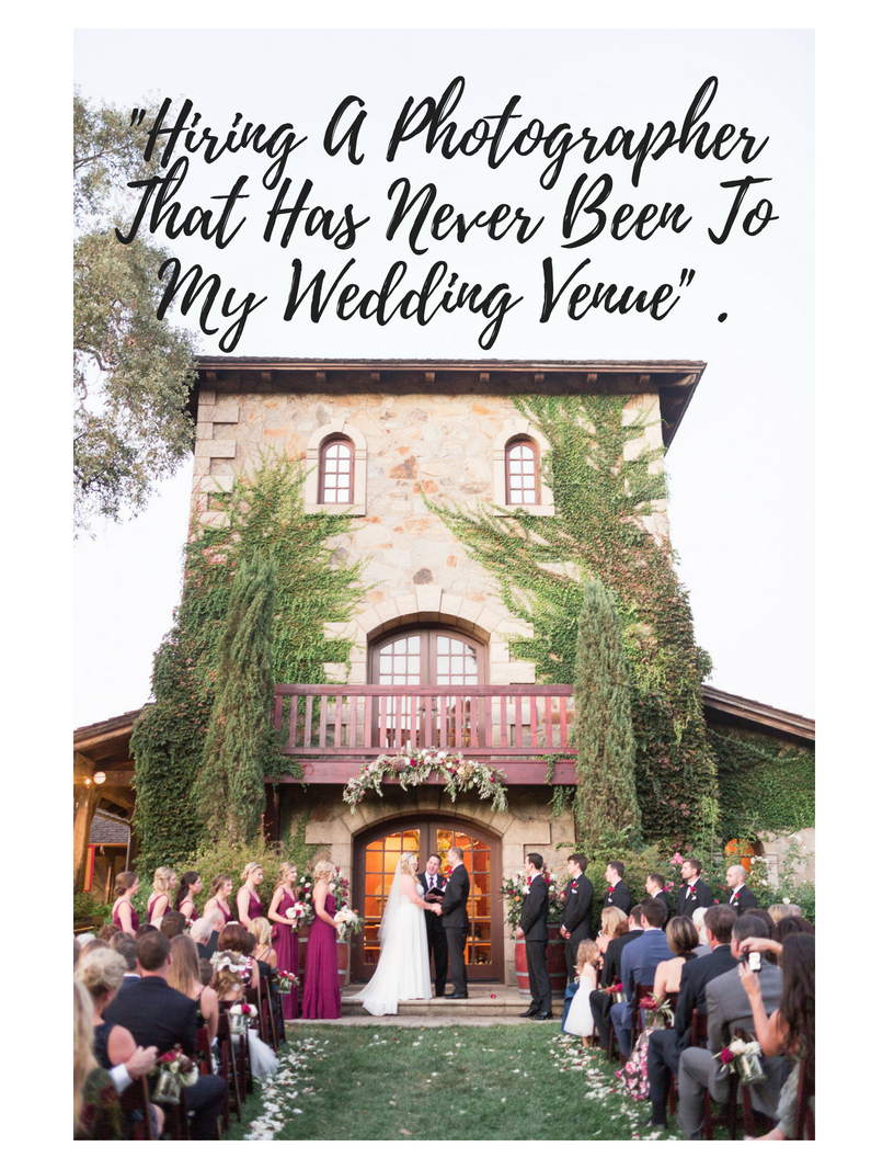"""""""Hiring A Photographer That Has Never Been To My Wedding Venue"""" - Debunking A Common Myth....jpg"""
