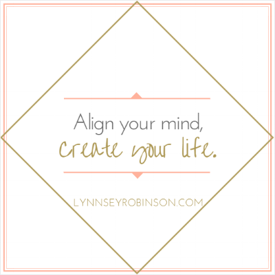 Align your mind, create your life.