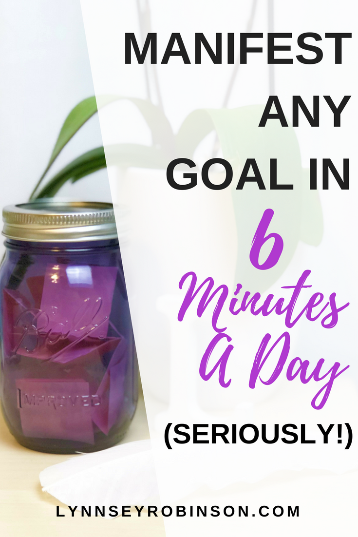 Manifest Any Goal In 6 Minutes A Day Seriously Lynnsey Robinson Hypnotherapy