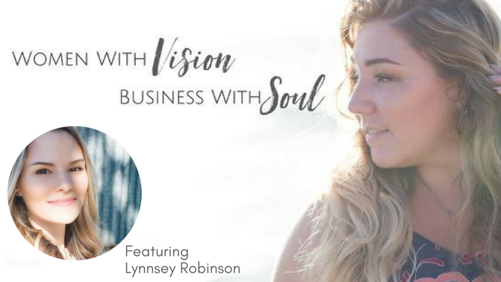 WOMEN WITH VISION | BUSINESS WITH SOUL