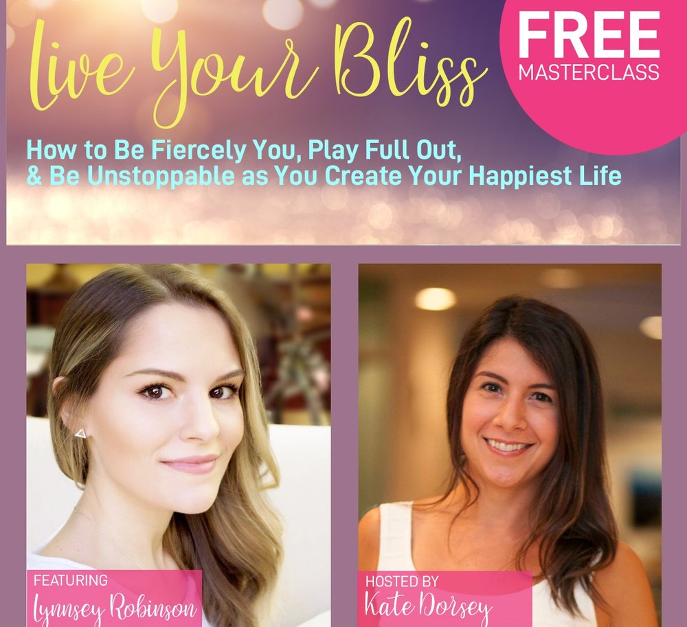 LIVE YOUR BLISS MASTERCLASS