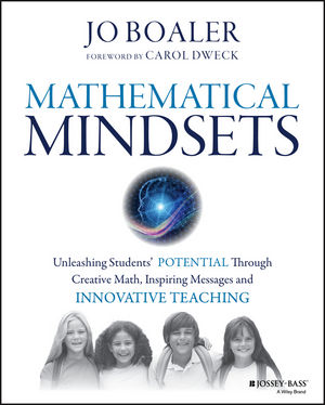 Mathematical Mindsets by Jo Boaler ISBN 978-0470894521 Stanford professor of Mathematics Education, Jo Boaler researches and writes about early math learning and shares her research findings to inspire teachers and empower learners. She has written nine books, including the best seller Mathematical Mindsets. Read this book and share your thoughts in response to quotes from each chapter using the suggested discussion questions and activities.
