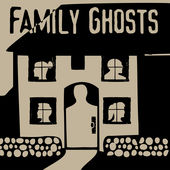 family ghosts.jpg