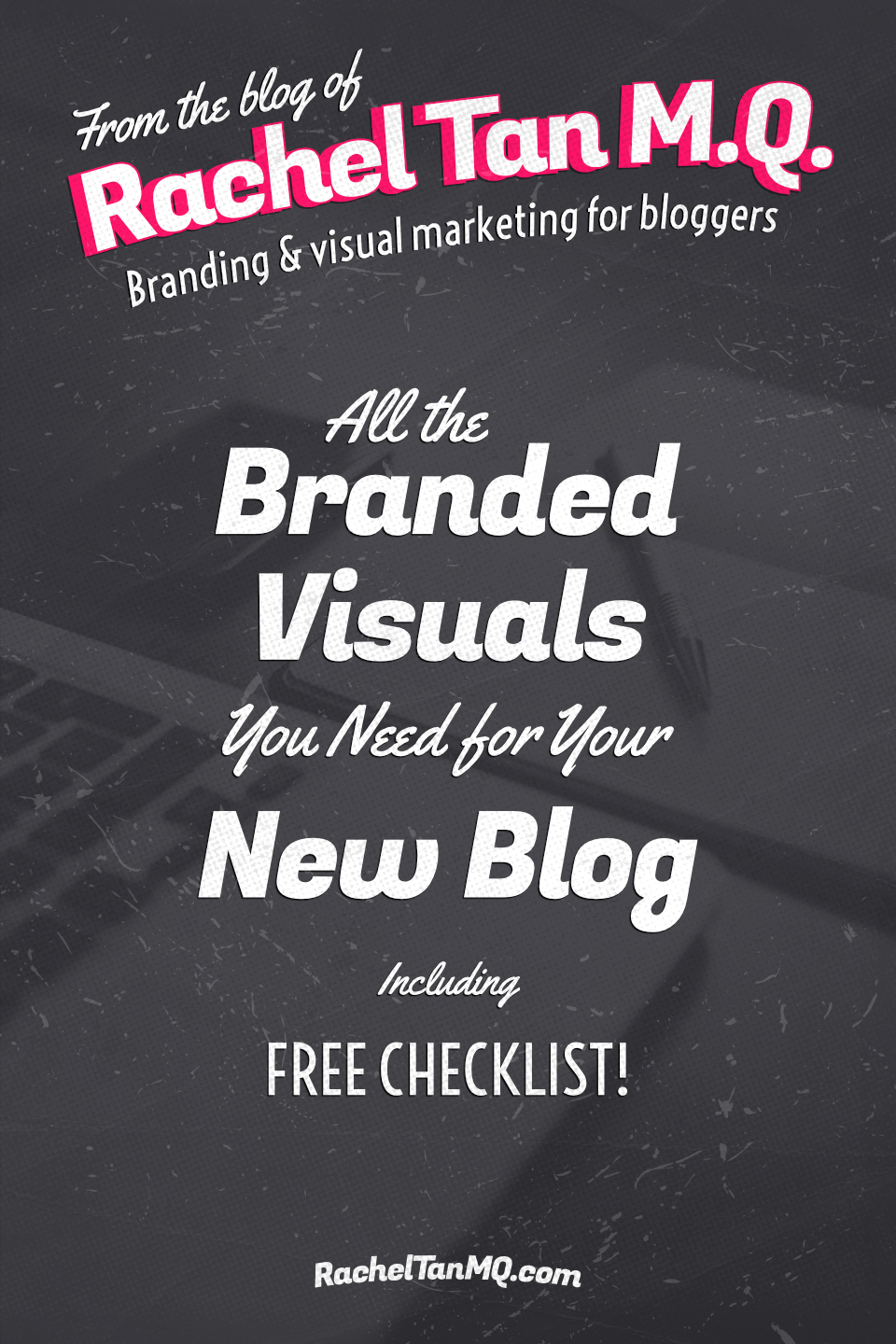Start your blog on the right foot when it comes to visual branding with this FREE blog brand design checklist! #blogdesign #branddesign #blogbranding #visualbranding #bloggingtips #brandingtips #graphicdesigntips #bloggraphics #socialmediagraphics #visualmarketing