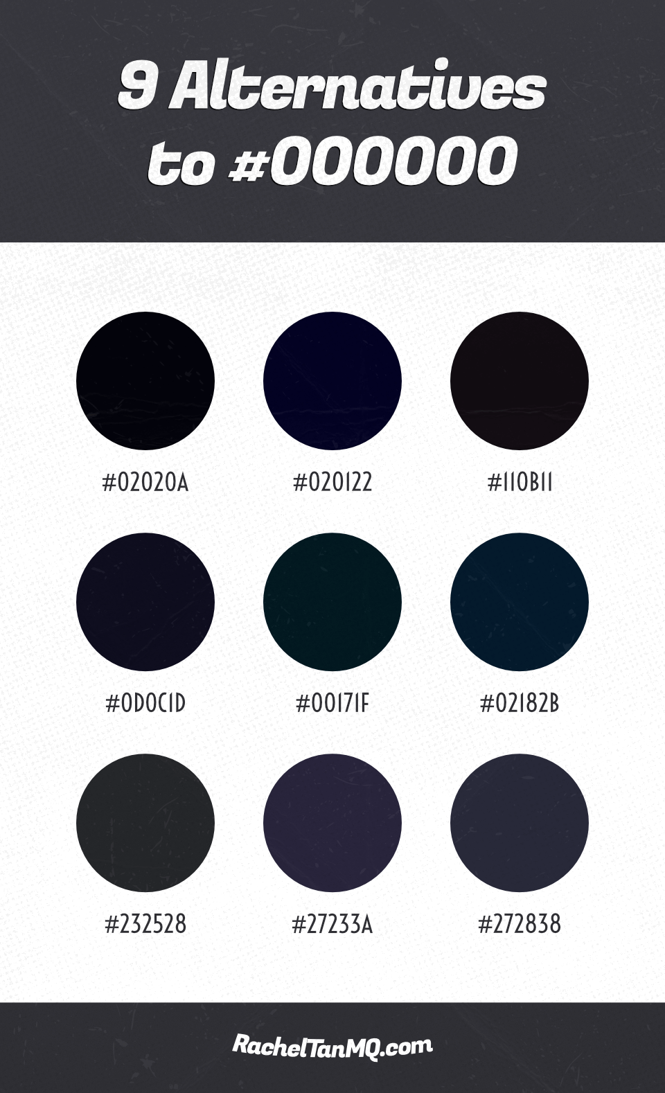 9 alternatives to using pure black (#000000) • color palette | color schemes | graphic design infographic | graphic design tips | graphic design tutorials | blog brand design tips | blog brand design tutorials | blog design tips | blog design tutorials #visualbranding #colorschemes #colorpalettes #blogdesign #brandingtips #bloggingtips #graphicdesigntips