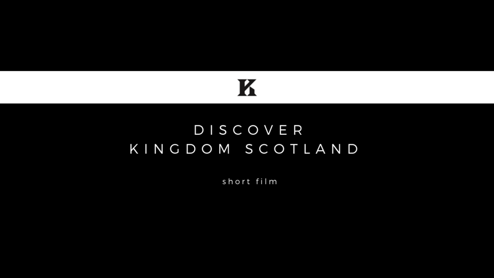 DISCOVER KINGDOM SCOTLAND