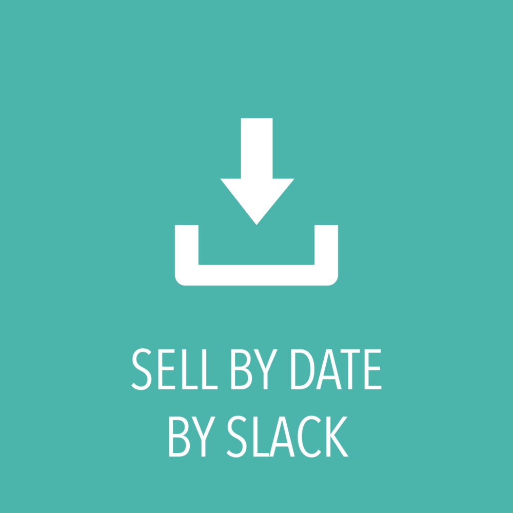 sell by date by slack.png