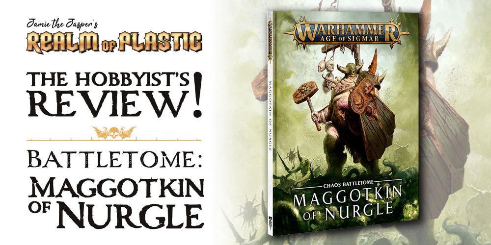 Warhammer Age of Sigmar blog - a Maggotkin of Nurgle battletome review