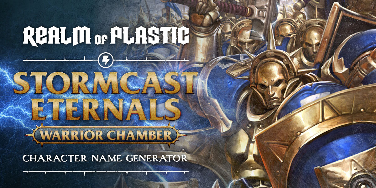 Character Name Generator - Stormcast Eternals — Realm of Plastic
