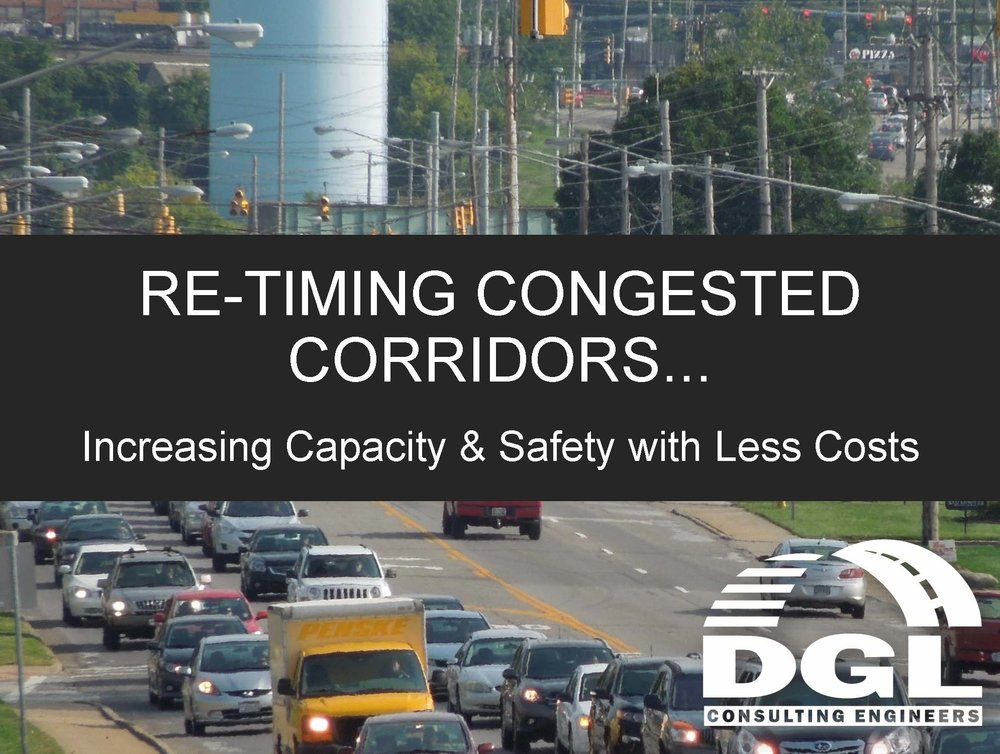 Re-Timing Congested Corridors... Increasing Capacity & Safety with Less Costs.jpg