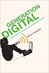 Generation Digital: Politics, Commerce, and Childhood in the Age of the Internet    Kathryn Montgomery. The MIT Press, 2007.