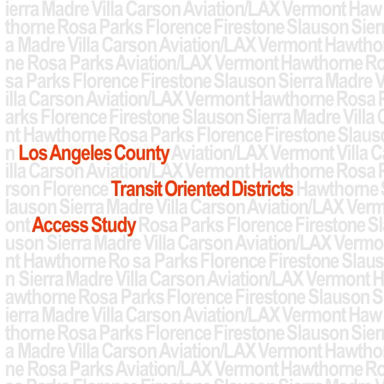 SCAG<br>LA County TOD Access Study