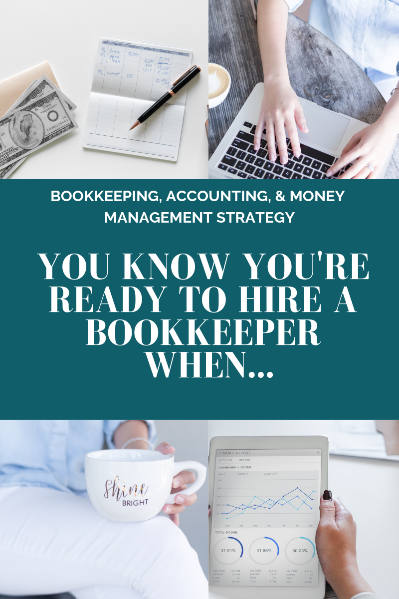 You Know You're Ready To Hire A Bookkeeper When... l Cutting Edge Collective Blog