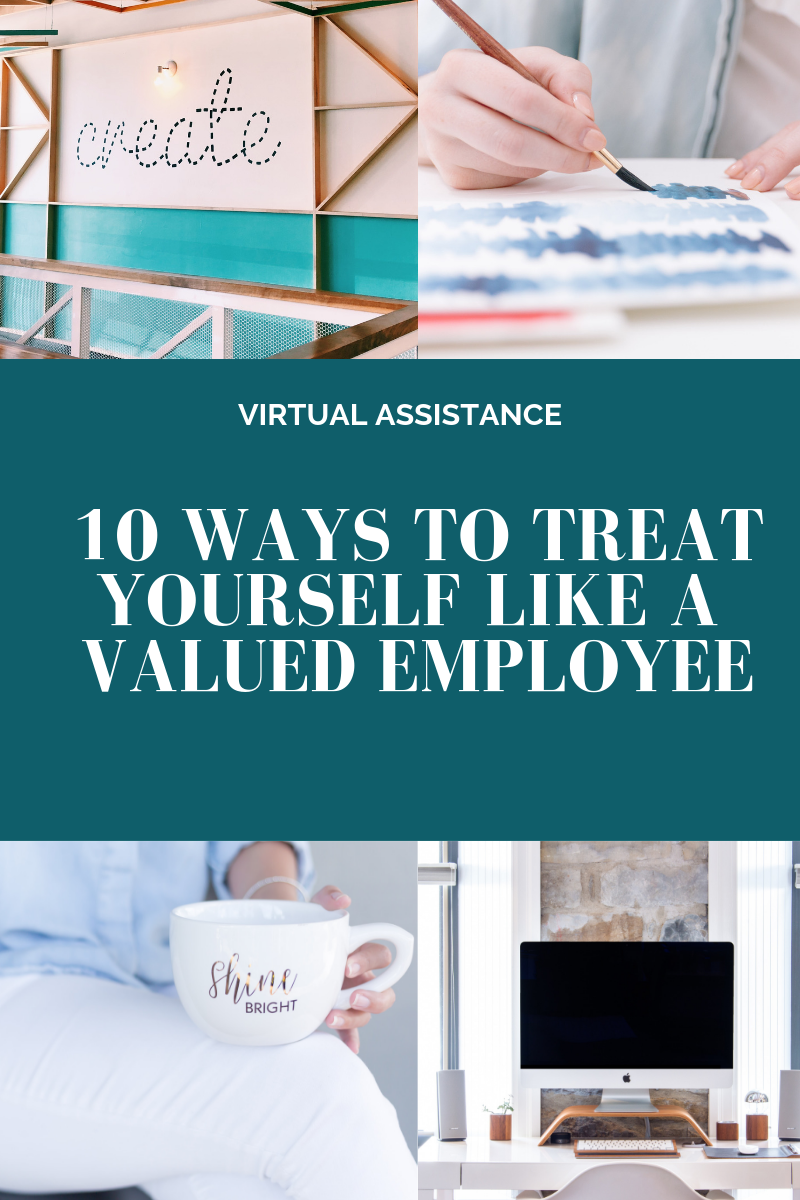 10 Ways To Treat Yourself Like a Valued Employee l Cutting Edge Collective Blog