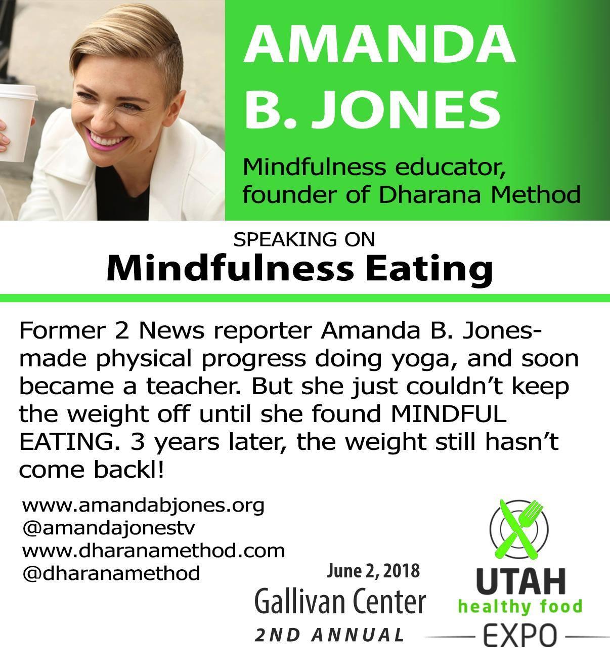 Mindful Eating: Talk at the Utah Healthy Food Expo — The Dharana Method®