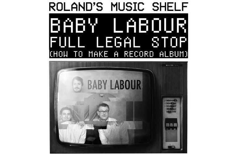 baby labour full legal stop how to make a record album the