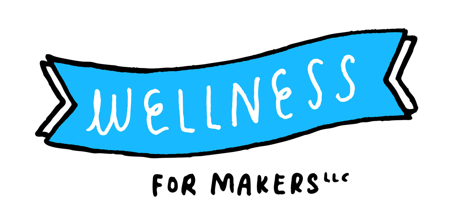 Wellness for Makers