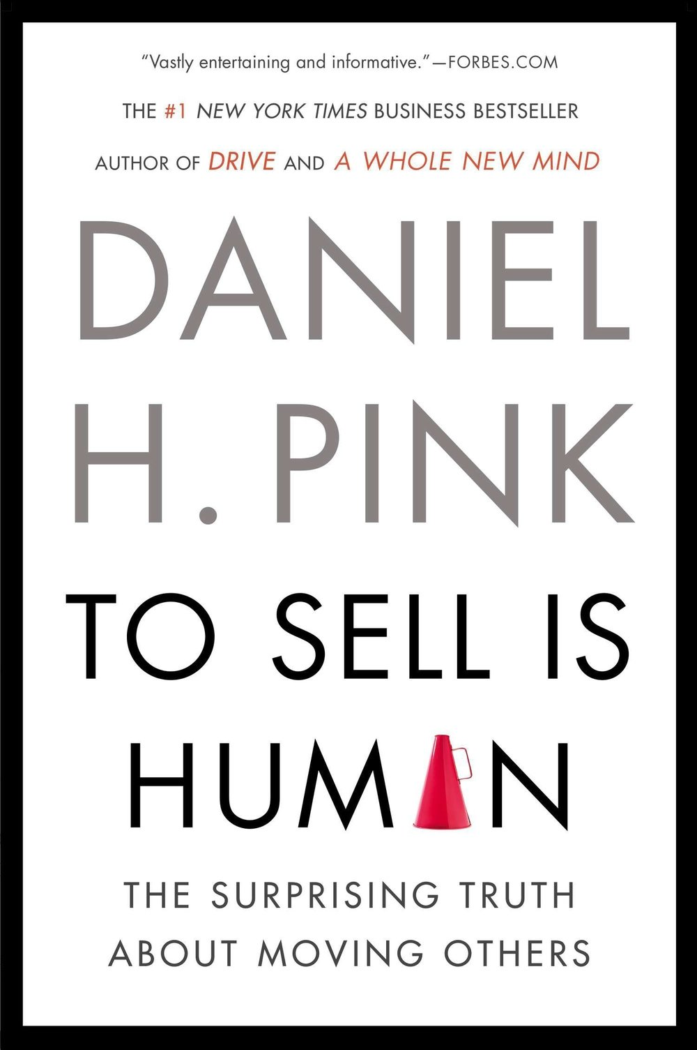 To Sell is Human: Daniel H. Pink