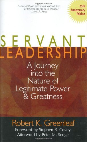 Servant Leadership: Robert Greenleaf