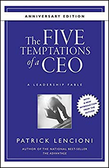 The 5 Temptations of a CEO: Patrick Lencioni