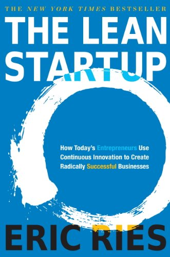 The Lean Startup: Eric Ries